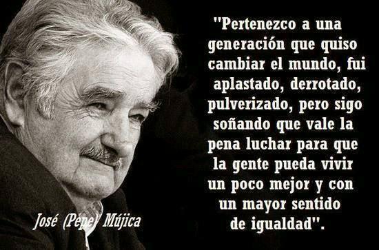 Mujica: Fui pulverizado, pero sigo soñando